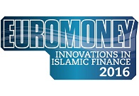 Euromoney Innovations in Islamic Finance 2016